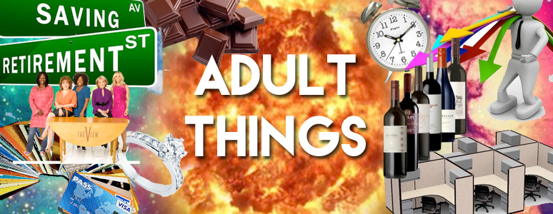 adult things
