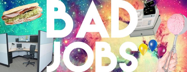 bad jobs