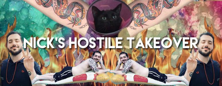 nick's hostile takeover